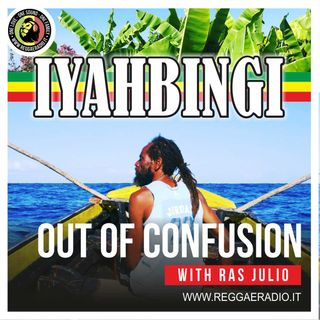 IYAHBINGI - Pt13 -  St.11 - Out Of Confusion