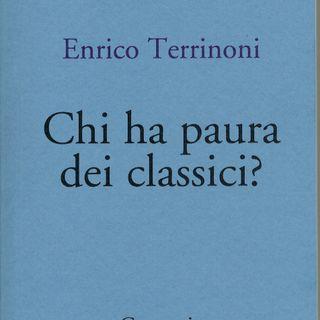 """Enrico Terrinoni """"Chi ha paura dei classici?"""""""