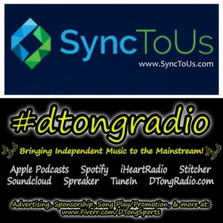 Top Independent Music Artists on #dtongradio - Powered by SyncToUs.com