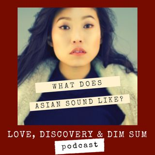 What Does Asian Sound Like?