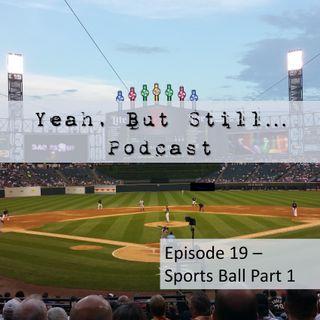 YBS 19 - Sports Ball Part 1