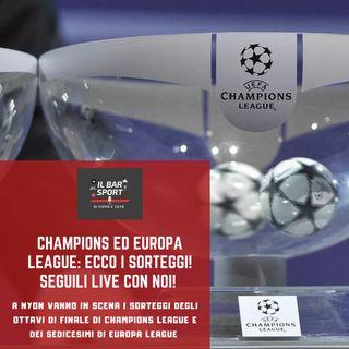Bonus Track - Champions League, LIVE e analisi del sorteggio degli ottavi di finale