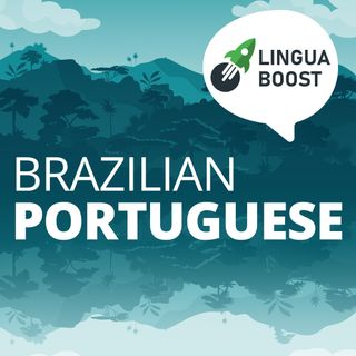 Learn Brazilian Portuguese - LinguaBoost