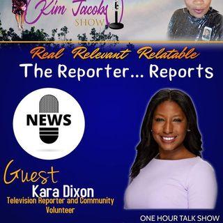 THE REPORTER REPORTS #KARADIXON