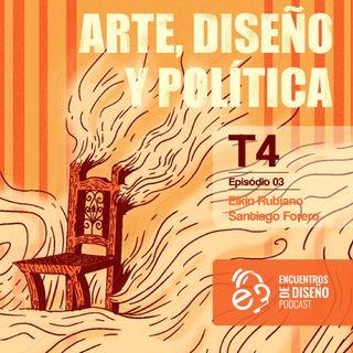 EP_3_TEMP 4 ARTE, DISEÑO Y POLÍTICA