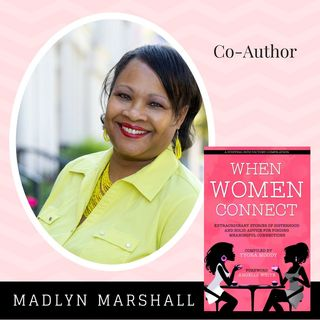 When Women Connect Co-Author - Madlyn Marshall