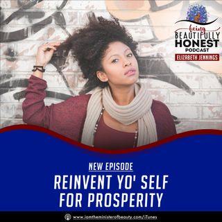 Reinvent Yo' Self For Prosperity