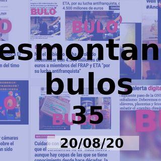 Desmontando Bulos 35 (20/08/20)