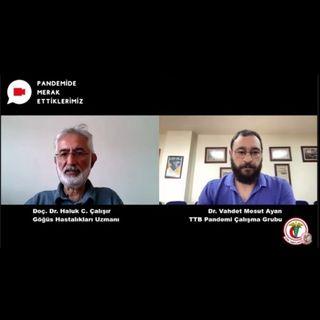 Pandemide Merak Ettiklerimiz #19 - Doç. Dr. Haluk C. Çalışır ile Pandemide Havalandırmanın Önemi