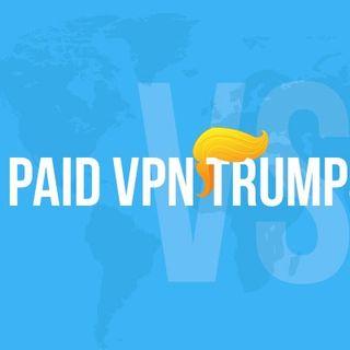 Paid VPN - Why Paid VPN Trumps Free VPN
