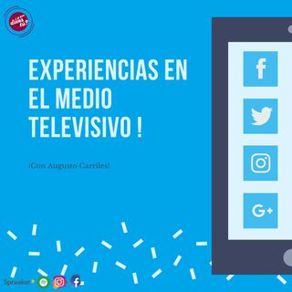 Experiencias en el Medio Televisivo