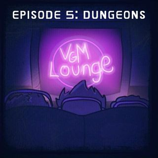 Dungeons - Episode 5