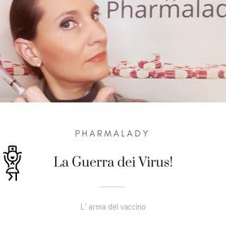 La Guerra dei Virus!