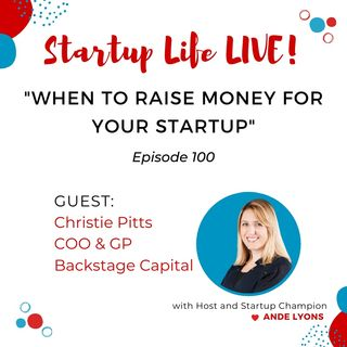 When to Raise Money for Your Startup