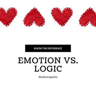 Emotion vs. Logic