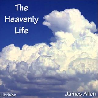 Episode 118 - Heavenly Life The Original Simplicity Pt 3 & 4