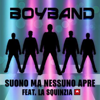 Ep.19 - L'Esercito delle Boyband (feat. La Squinzia)