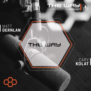 The Way #9 | A RUDIS Wrestling Podcast: Switch: Build Habits