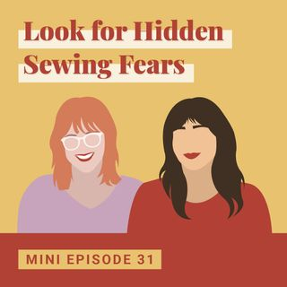 Look for Hidden Sewing Fears