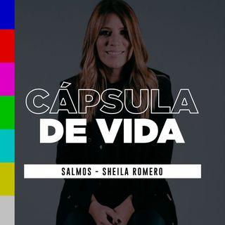 #CápsulaDeVida – Salmos – Sheila Romero
