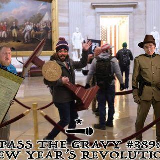 Pass The Gravy #389: New Year's Revolution