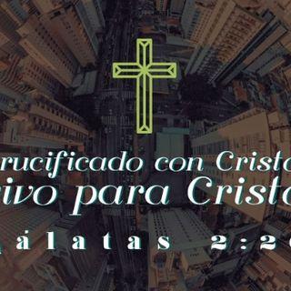 Gálatas 2:20 | Crucificado con Cristo, vivo en Cristo. - Audio