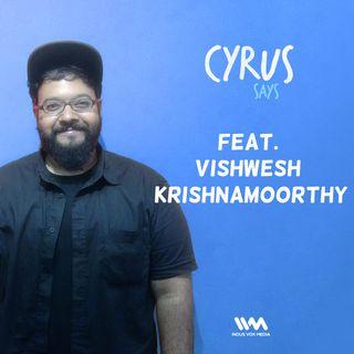 Ep. 215 feat. Musician-Filmmaker Vishwesh K
