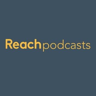 Reach Podcasts