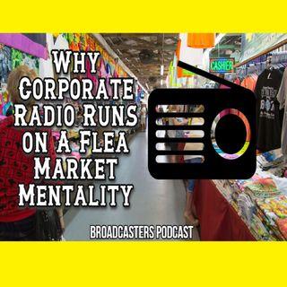 Why Corporate Radio Runs on A Flea Market Mentality BP032621-167