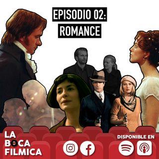 EP. 02 - Romance