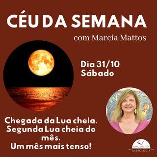 Céu da Semana - Sábado, dia 31/10: Chegada da Lua Cheia. Segunda Lua cheia do mês.