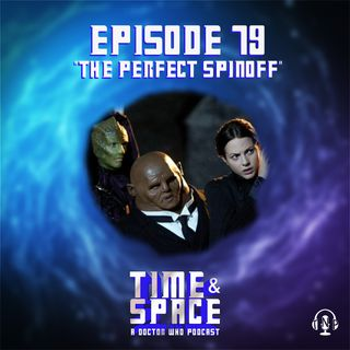 Episode 79 - The Perfect Spinoff