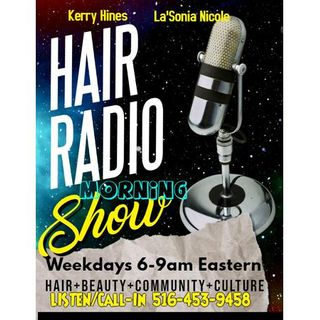 The Hair Radio Morning Show #462  Tuesday, June 16th, 2020