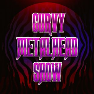 Introduction To The Curvy Metalhead Show