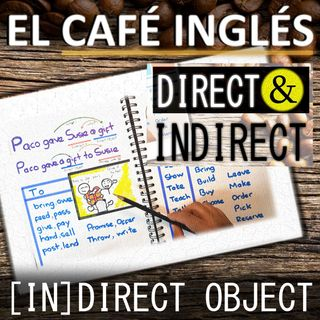 📚 Objeto Directo & Indirecto en Inglés [To & For + Verbs]