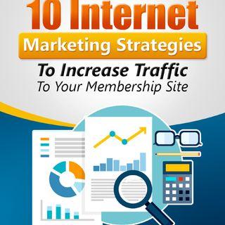 10 Internet Marketing Strategies To Increase Traffic9-14