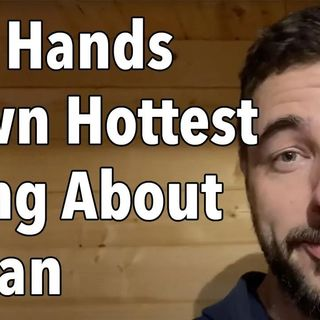 The Hands Down Hottest Thing About A Man