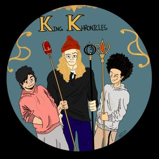 King Khronicles Chapter 9: Podcast of the Wild