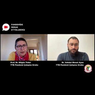 Pandemide Merak Ettiklerimiz #24 - Prof. Dr. Nilgün Toker ile Aşı Karşıtlığı