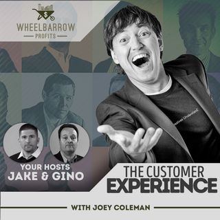 The Customer Experience with Joey Coleman