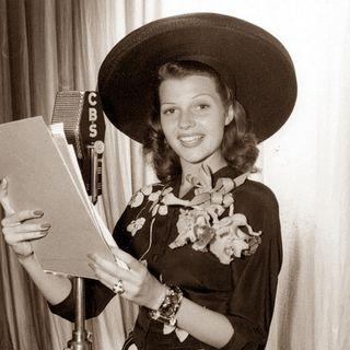Classic Radio Theater for October 3, 2021 Hour 3 - Rita Hayworth - 3 times murder