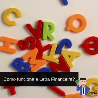 086 Como funciona a Letra Financeira?