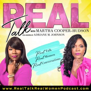 Real Talk Real Women Podcast How I Lost Myself in the Midst of Everyone Else with Melinda Cloud and Cristal Watson