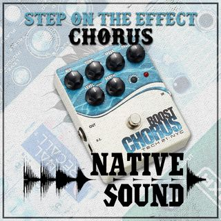 Step on the Effect: Chorus