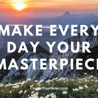 2103 Make Every Day Your Masterpiece