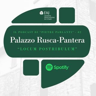 #PietreParlanti - Ep.2 Palazzo Rusco Pantera