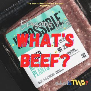 Episode 213 - What's Beef