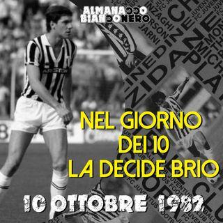 10 ottobre 1982 - Nel giorni dei 10 la decide Brio