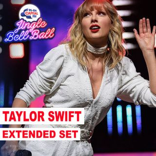 Taylor Swift - Extended Set (Live at Capital's Jingle Bell Ball 2019) Capital