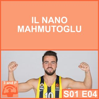 S01E04 - Il nano Mahmutoglu